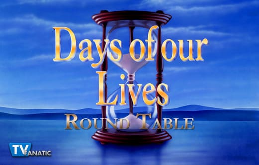 Days of Our Lives Round Table: Is Chad Going to the Dark Side?