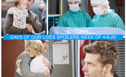 Days of Our Lives Spoilers Week of 4-06-20: A Heartbreaking Truth Comes Out!