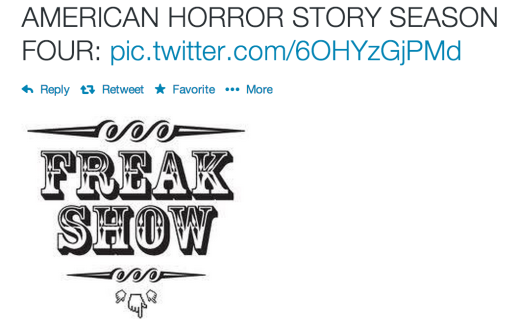 Freak Show Tweet