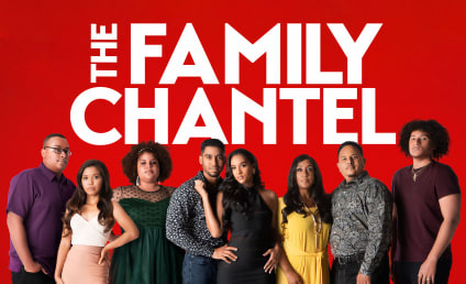 The Family Chantel Season 2 Return Date: Oh Yes, They're Baaaaack!
