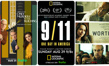 What to Watch: Only Murders in the Building, 9/11 - A Day in America, Worth