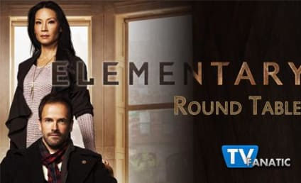 "Elementary Round Table: ""The Long Fuse"""