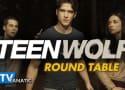 Teen Wolf Round Table: Season 2 Finale