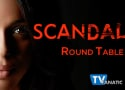 Scandal Round Table: Failure to Launch