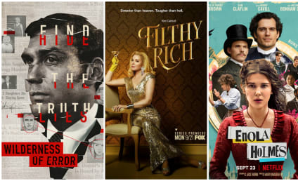 What to Watch: Filthy Rich, A Wilderness of Error, Enola Holmes