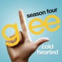 Glee cast cold hearted