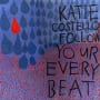 Katie costello everything has its way