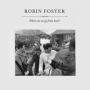 Robin foster forgiveness