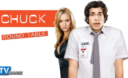 "Chuck Season Finale Round Table: ""Chuck Versus the Cliffhanger"""