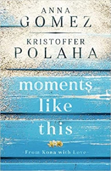 Moments Like This (From Kona with Love) Cover