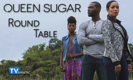 Queen Sugar Round Table: The Truth Comes Out About Davis!