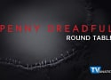 "Penny Dreadful Round Table: ""Closer Than Sisters"""