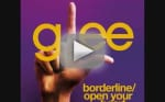 Borderline/Open Your Heart