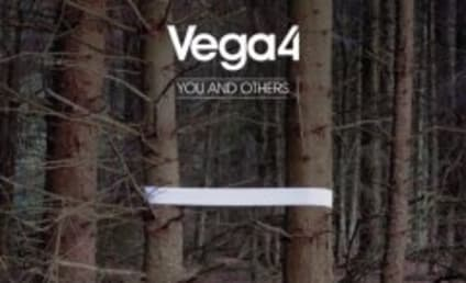 Next Episode to Feature Vega 4 Single