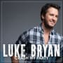 Luke bryan out like that