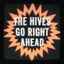 The hives go right ahead