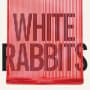 White rabbits temporary