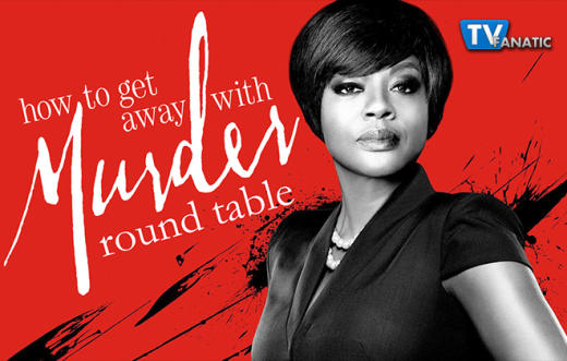 How To Get Away With Murder Round Table 660px