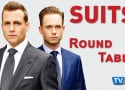 Suits Round Table: Will Mike Really Get Out?!?