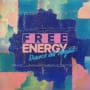Free energy dance all night