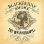 Blackberry smoke aint much left of me