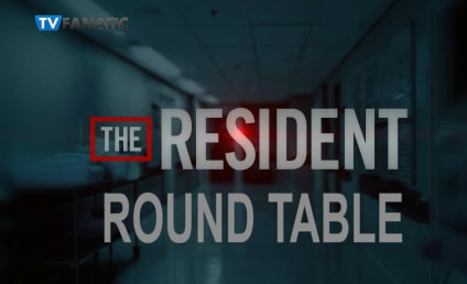 The Resident Round Table: Are Mina and AJ Really Leaving Chastain Forever?!