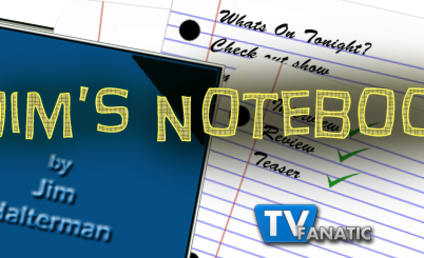 Jim's Notebook: Open to The Walking Dead, Burn Notice and More!
