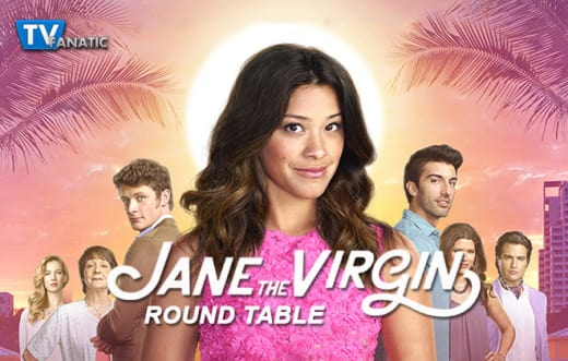 Jane The Virgin Round Table 1-27-15