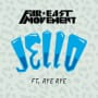 Far east movement jello