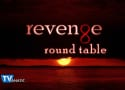 Revenge Round Table: Ding, Dong, The Witch is Dead