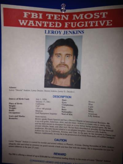 Leroy Jenkins Most Wanted Fugitive