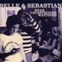 Belle and sebastian if she wants me