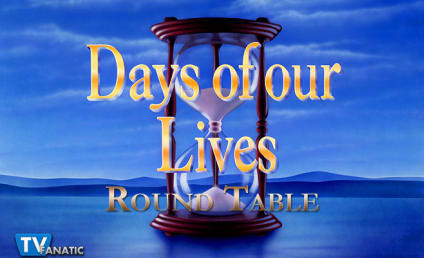 Days of Our Lives Round Table: Choose Your Desert Island Companion!