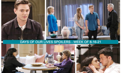 Days of Our Lives Spoilers for the Week of 8-16-21: Two Huge Returns!