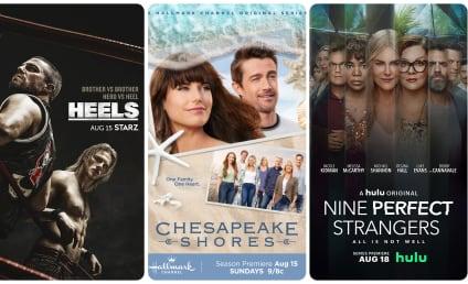 What to Watch: Heels, Chesapeake Shores, Nine Perfect Strangers