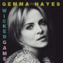 Gemma hayes wicked game