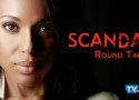 Scandal Round Table: Papa Pope is Out of Prison!