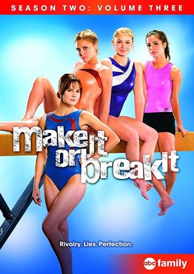 Make It or Break It Poster 2