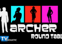 "Archer Round Table: ""The Man From Jupiter"""