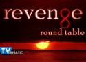 "Revenge Round Table: ""Ashes"""
