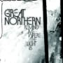 Great northern new tricks