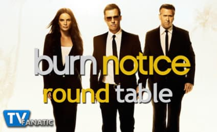 "Burn Notice Round Table: ""Under the Gun"""