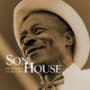Son house grinnin in your face