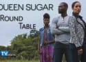 Queen Sugar Round Table: The Bordelon Sisterly Brawl
