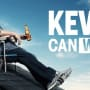 Can Kevin Wait? - Kevin Can Wait