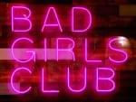 Bad Girls Club Sign