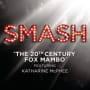 Smash cast 20th century fox mambo