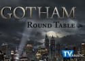 Gotham Round Table: Blasted from the Past