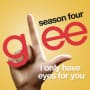 Glee cast i only have eyes for you