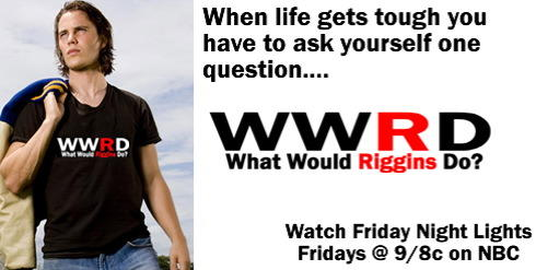 What Would Riggins Do?